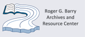 Roger G. Barry Archives and Resource Center